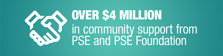 Over $4 Million in community support from PSE and PSE Foundation