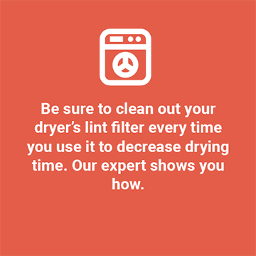 Clean out your dryer's lint filter